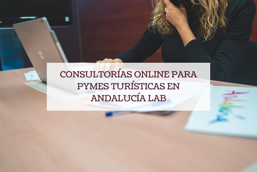 Consultorías online para pymes turísticas en Andalucía Lab