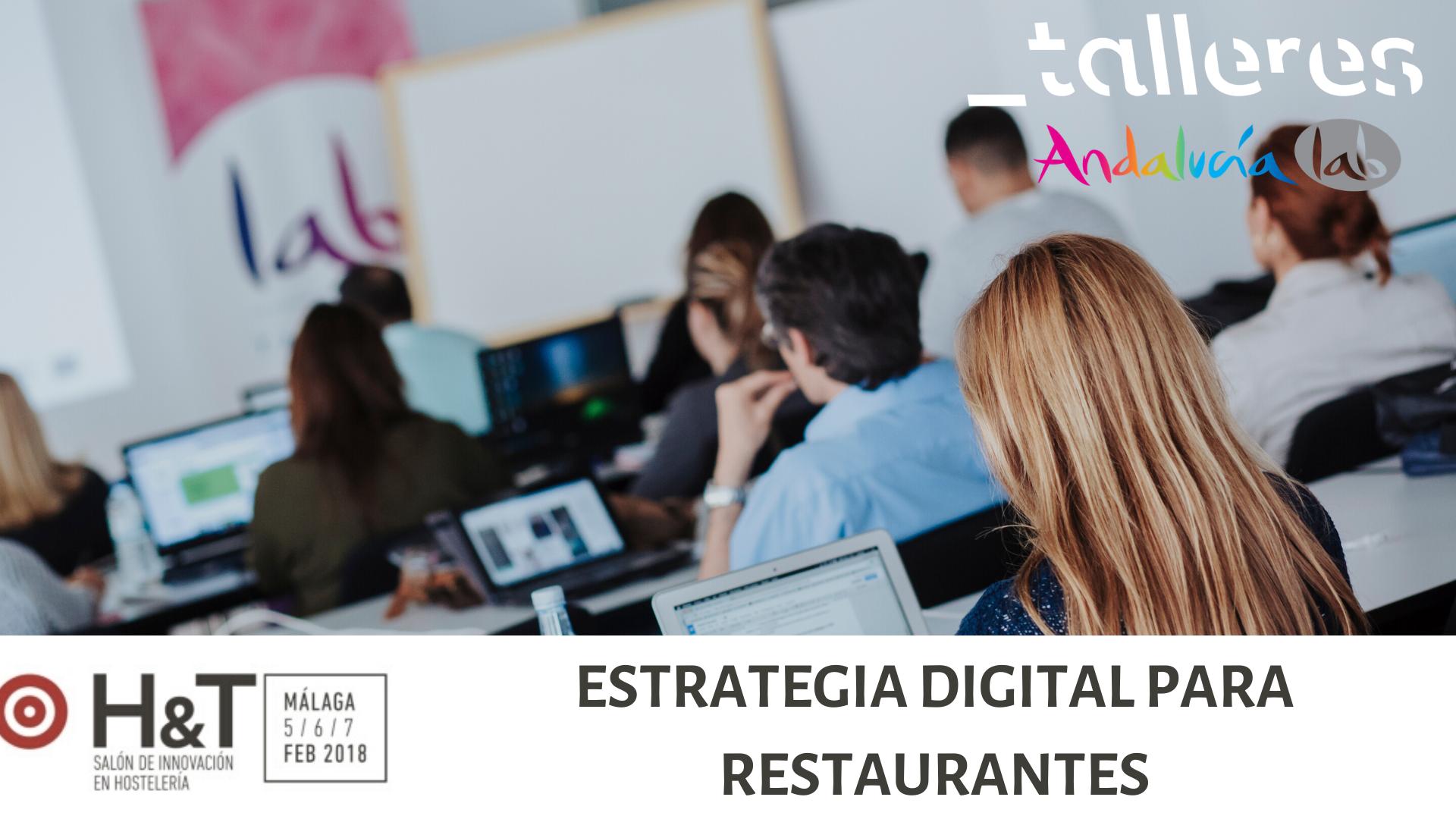 Taller en H&T: Estrategia digital para restaurantes
