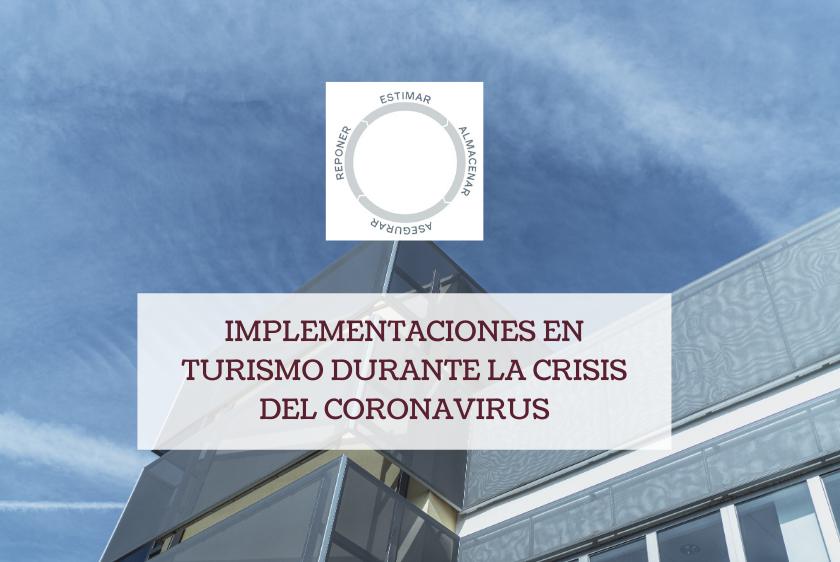Implementaciones en turismo durante la crisis del coronavirus